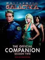 Battlestar Galactica : The Official Companion Season Two - David Bassom