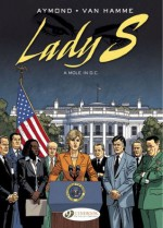 A Mole in D.C.: Lady S. Vol 4 - Jean Van Hamme
