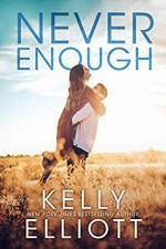 Never Enough (Meet Me in Montana Book 1) - Kelly Elliott