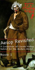 Aesop Revisited: Book 1 - Ethan Russell Erway