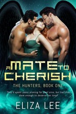 A Mate to Cherish - Laylah Roberts