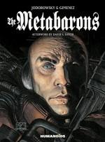 The Metabarons - Alexandro Jodorowsky, Juan Gimenez