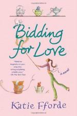 Bidding for Love - Katie Fforde