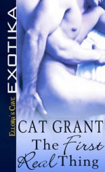 The First Real Thing - Cat Grant