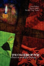 "The Colours of God - Randall ""Peg"" Peters, Dave Phillips"