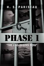 "Phase I: ""The End Begins Now"" - H. S. Pariseau"
