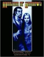 Bleeding Edge Volume 1: Mansion of Shadows d20 Adv (Bleeding Edge Adventure) - Robert J. Schwalb