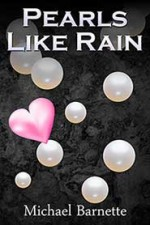 Pearls Like Rain - Michael Barnette