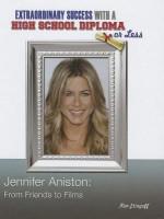 Jennifer Aniston: From Friends to Films - Kim Etingoff