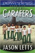 The Carafers - Jason Letts