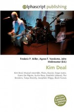 Kim Deal - Agnes F. Vandome, John McBrewster, Sam B Miller II