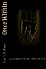 Once Within - Marie McKean
