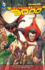 Justice League 3000 Vol. 1: Yesterday Lives (The New 52) (Jla (Justice League of America)) - Keith Giffen, J.M. Dematteis, Howard Porter