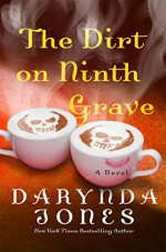 The Dirt on Ninth Grave - Darynda Jones