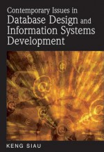 Contemporary Issues in Database Design and Information Systems Development - Keng Siau