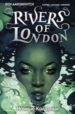 Rivers of London: Night Witch #2 - Ben Aaronovitch, Andrew Cartmel, Lee Sullivan, Luis Guerrero