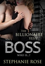 Romance: New Adult and College Romance: Yes!!! Boss 1( Contemporary Fiction SPECIAL FREE BOOK INCLUDED) (Billionaire Stepbrother Threesome Menage Women's Fiction) - Stephanie Rose