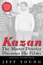 Kazan on Film: The Master Director Discusses His Films--Interviews With Elia Kazan - Jeff Young, Elia Kazan