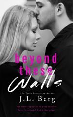 Beyond These Walls (The Walls Duet Book 2) - J.L. Berg, Jovana Shirley, Ami Deason