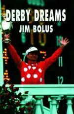 Derby Dreams - Jim Bolus