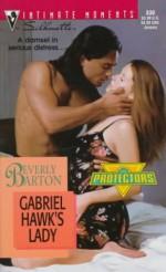 Gabriel Hawk's Lady (The Protectors, #9) - Beverly Barton