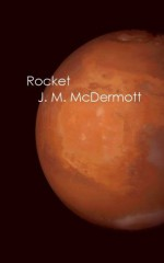 Rocket - J. M. McDermott