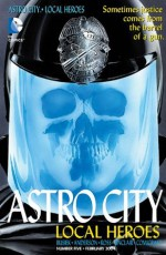 Astro City: Local Heroes (2003-2004) #5 - Kurt Busiek, Brent Anderson