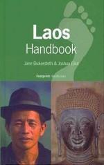 Footprint Laos Handbook: The Travel Guide - Joshua Eliot, Jane Bickersteth
