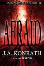 Afraid (The Konrath Dark Thriller Collective Book 3) - J.A. Konrath