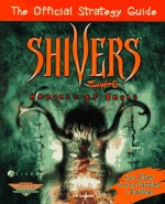 Shivers Two: Harvest of Souls: The Official Strategy Guide (Prima's Official Strategy Guide) - Jeff Campbell