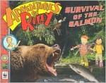 Survival of the Salmon (Adventures of Riley) - Amanda Lumry