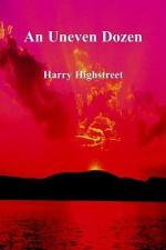 An Uneven Dozen - Harry Highstreet