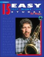 15 Easy Jazz, Blues & Funk Etudes: C Instrument, Book & CD - Bob Mintzer