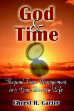 God and Time - Cheryl R. Carter