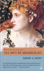 Ill Met by Moonlight - Sarah A. Hoyt