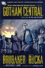 Gotham Central, Book One: In the Line of Duty - Lawrence Block, Michael Lark, Greg Rucka, Ed Brubaker