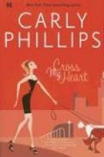 Cross My Heart - Carly Phillips