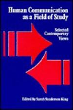 Human Communicatn Field Stu: Selected Contemporary Views - Sarah Sanderson King
