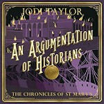 An Argumentation of Historians: The Chronicles of St. Mary's - Jodi Taylor, Zara Ramm