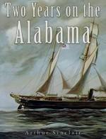 Two Years on the Alabama - Arthur Sinclair