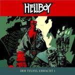 Der Teufel erwacht 1 (Hellboy 3) - Mike Mignola, Tilo Schmitz, Joachim Tennstedt, Günter Merlau, Lausch. Phantastische Hörspiele