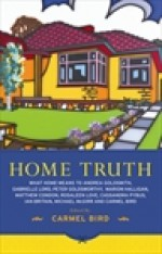 Home Truth - Carmel Bird