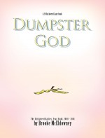 Dumpster god : the Chickweed dailies, year eight, 2000-2001 - Brooke McEldowney