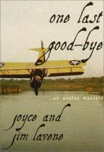 One Last Good-Bye - Joyce Lavene, Jim Lavene