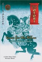 Grass For His Pillow: Episode 1 Lord Fujiwara's Treasures - Lian Hearn