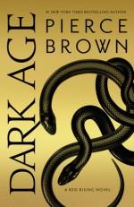 Dark Age - Pierce Brown