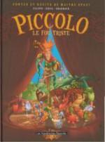 Piccolo, Le Fou Triste - Denis-Pierre Filippi, Cécil, Jean-Jacques Chagnaud