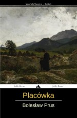 Placówka (Polish Edition) - Boleslaw Prus, Alexander Glowacki