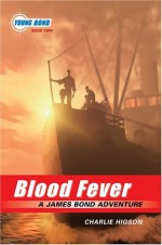 Blood Fever - Charlie Higson