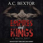 Empires and Kings - A.C. Bextor, Iggy Toma, Lidia Dornet